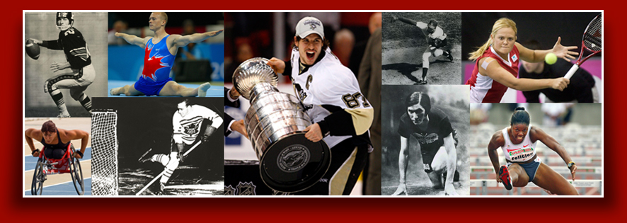 Collage showing action photos of Russ Jackson, Kyle Shewfelt, Sidney Crosby, Ferguson Jenkins, Aleksandra Wozniak, Chantal Petitclerc, Lionel Conacher, Bobbie Rosenfeld, Perdita Felicien